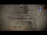 Настоящая игра престолов Столетняя война 4 серия / 2018 / HD