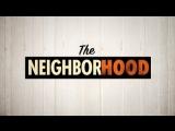 The Neighborhood Трейлер 720p