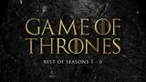 Best of Game of Thrones Soundtrack Seasons 1-6