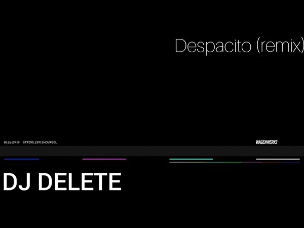 Dj delete- despacito remix