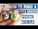 How to make a little dragon pendant with polymer clay fimo under a glass dome - Tutorial
