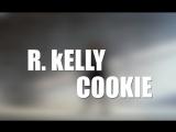 R.Kelly-CookieChoreography by Jell DAMN