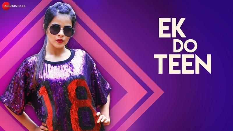 Ek Do Teen   Nikhita Gandhi   Aadil Khan Jigyasa   Raees Zain - Sam  Kumaar  Zee Music Originals