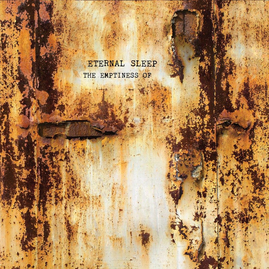 Eternal Sleep - The Emptiness Of... (2016)