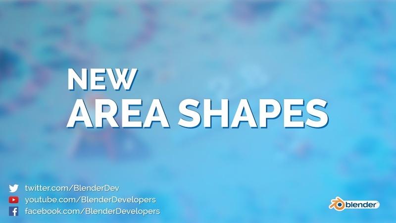 New Area Shapes Blender 2 8
