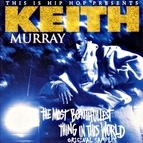 Keith Murray альбом The Most Beautifullest Thing In This World