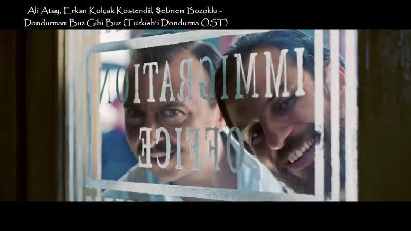 Ali Atay Erkan Kolçak Köstendil Şebnem Bozoklu Dondurmam Buz Gibi Buz Turkish'i Dondurma OST