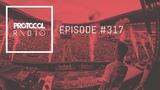 Nicky Romero - Protocol Radio #317 (06.09.2018)