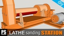 Lathe Sanding Station: Thickness Sander Part1