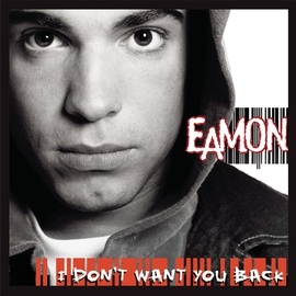 Eamon альбом I Don't Want You Back