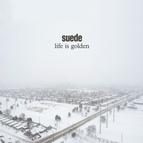 Suede альбом Life is Golden
