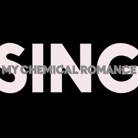 My Chemical Romance альбом SING