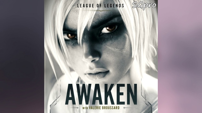 League of Legends - Awaken ft. Valerie Broussard (Official Audio) (Normal Speed)