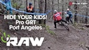 DH RACING - Port Angeles Pro GRT Vital RAW