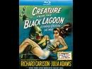Создание из Черной лагуны  Creature from the Black Lagoon (1954) HD