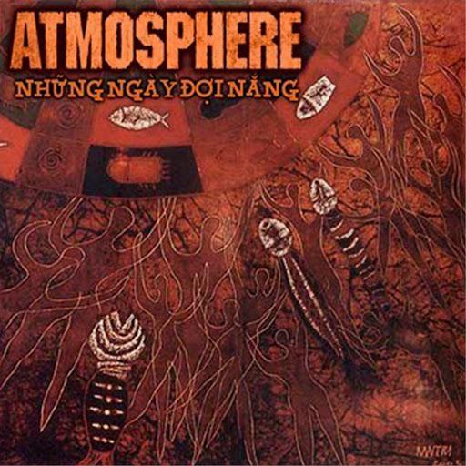 Atmosphere альбом Những Ngày Ðợi Nắng