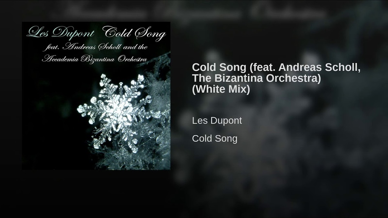 Cold Song (feat. Andreas Scholl, The Bizantina Orchestra) (White Mix)