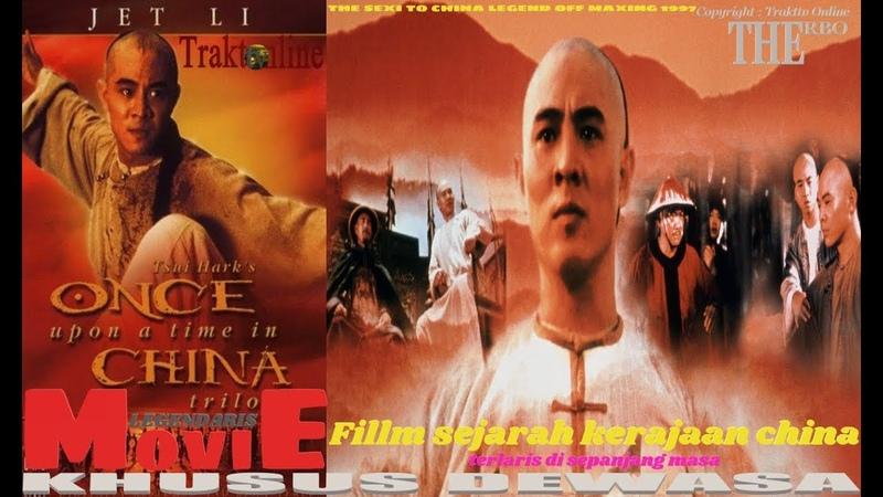 WONG FEI HUNG_Film legendaris Kerajaan China Yg terlaris di sepanjang masa