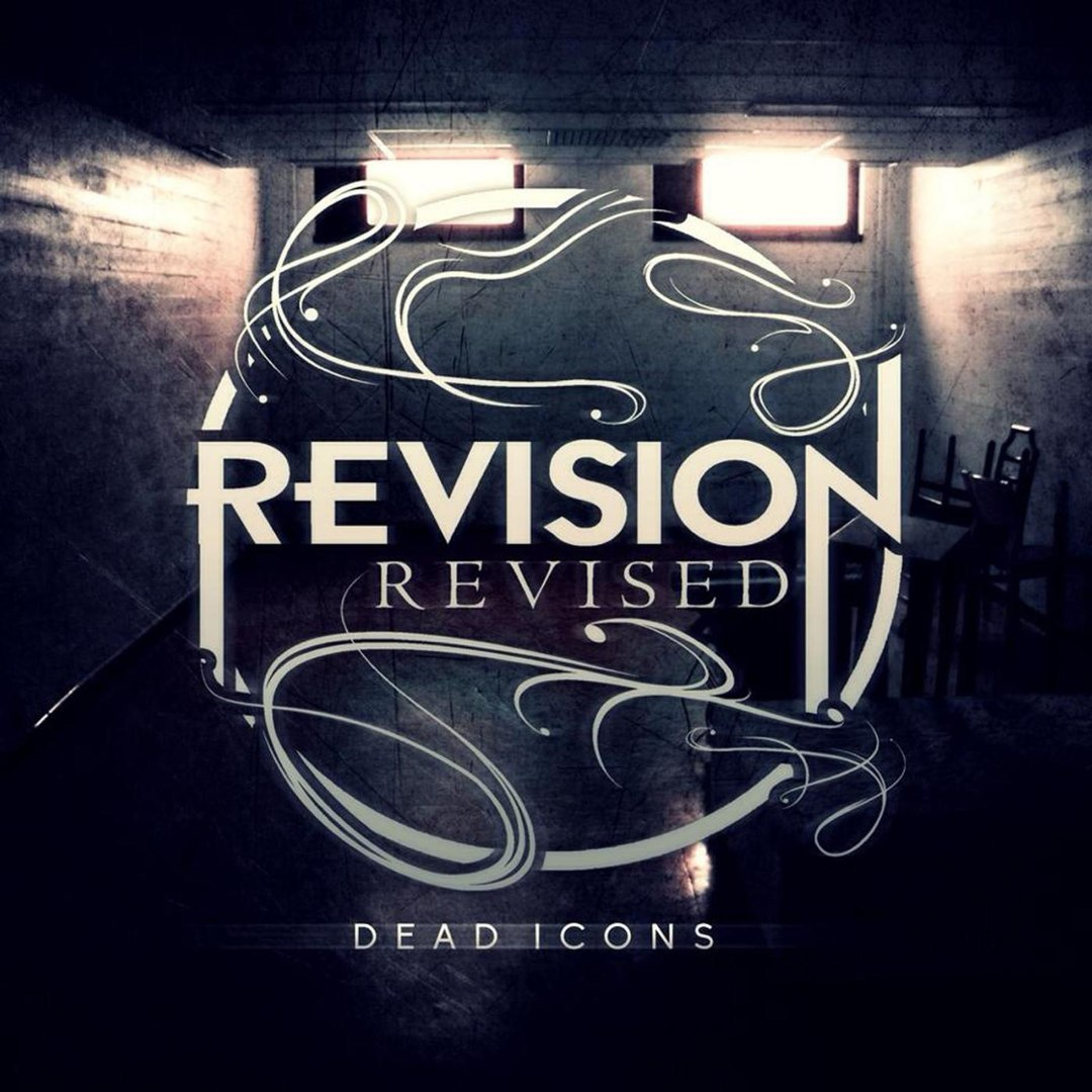 Revision, Revised - Dead Icons [EP] (2016)