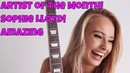 Artist of the Month Amazing Guitarist Sophie Lloyd Performing her Original Rock Songs !