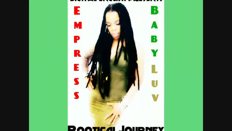 Empress Babyluv - Rootical Journey