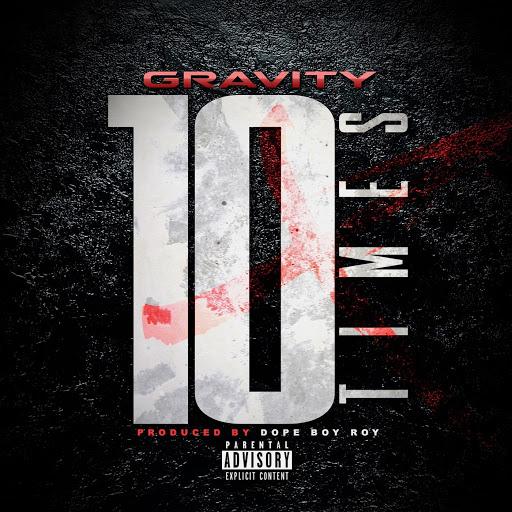 Gravity альбом 10 Times
