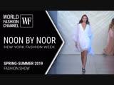 Noon by Noor Spring-Summer 2019 | New York Fashion Week