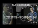 Secret Service ( Ola Håkansson) - Closer Every Day