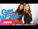 - Песня «Take On The World» ( Для сериала «Girl Meets World» )