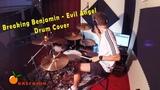 Breaking Benjamin - Evil Angel (Drum Cover)