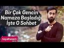 Birçok Gencin NAMAZA Başladığı İşte O Sohbet - Mehmet Yıldız
