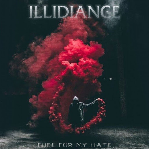 Illidiance альбом Fuel For My Hate