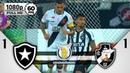 Botafogo 1 x 1 Vasco - Gols Melhores Momentos COMPLETO - Brasileirão Série A 2018