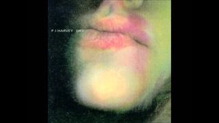 PJ Harvey - Sheela Na Gig (Dry)