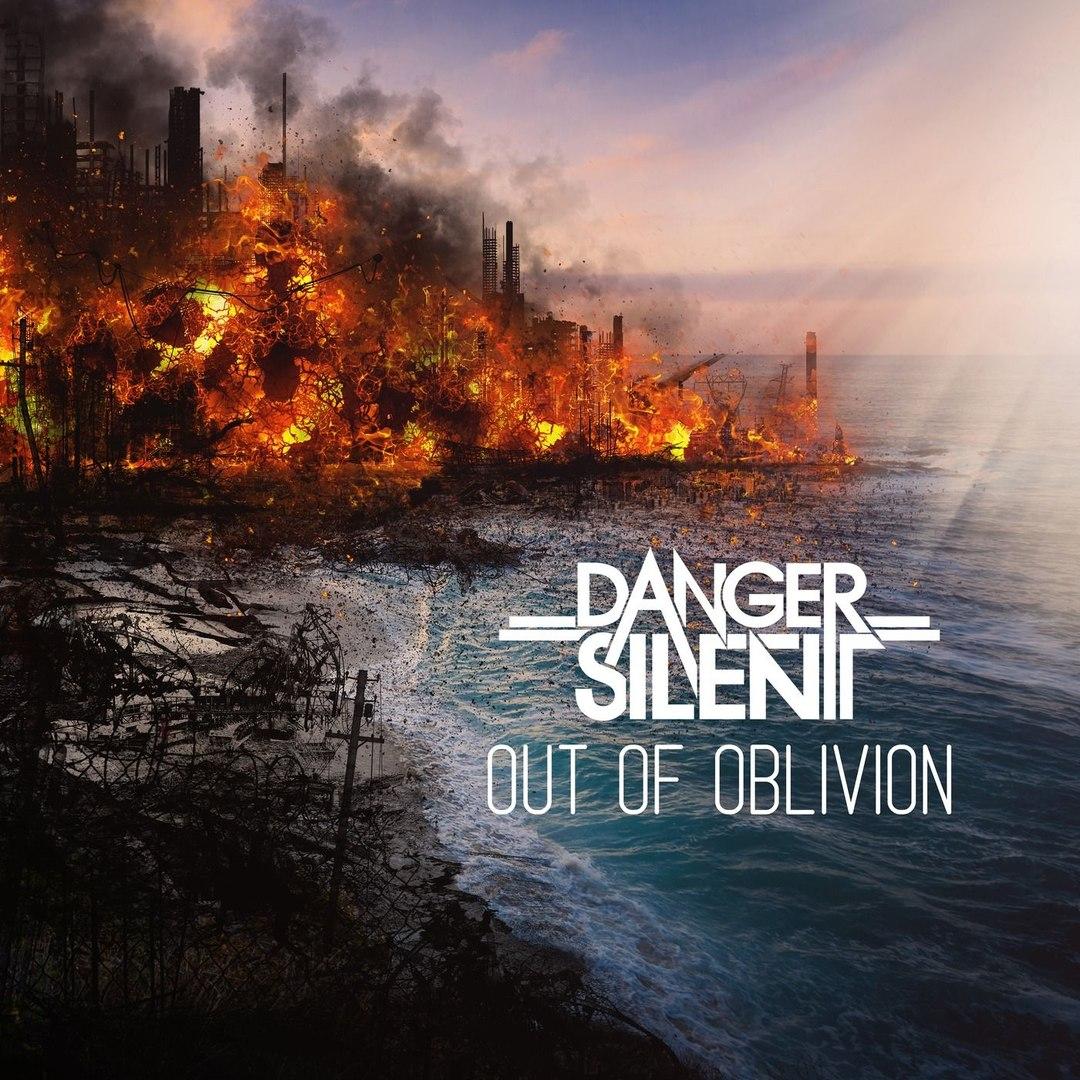 Danger Silent - Out Of Oblivion (2018)