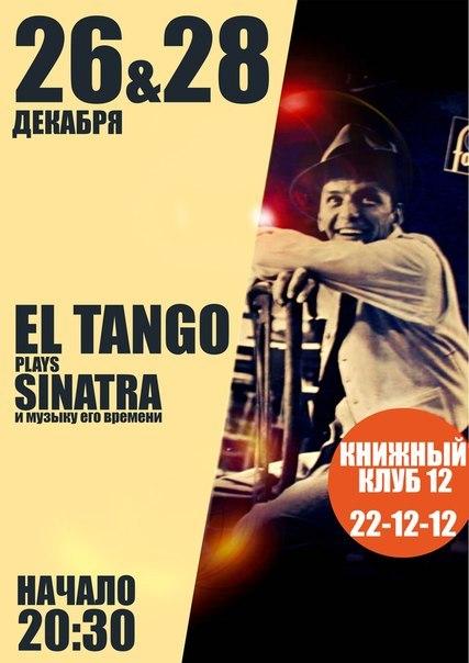 26/28.12 El Tango plays Frank Sinatra