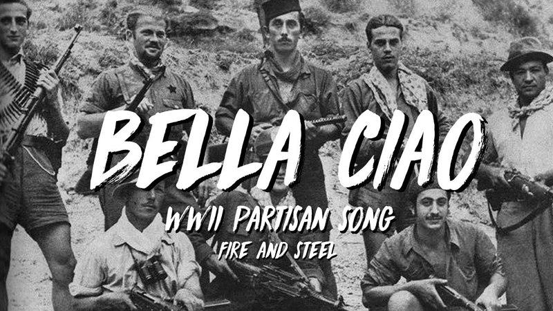 Bella Ciao - Italian Partisans Song