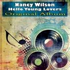 Nancy Wilson альбом Hello Young Lovers