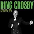 Bing Crosby альбом Galway Bay