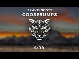 Travis Scott - Goosebumps [BASS BOOSTED]