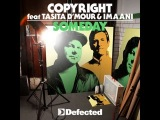 Copyright feat. Tasita D'Mour &amp Imaani - Someday