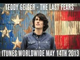 Teddy Geiger - The Last Fears (Available iTunes Worldwide now)