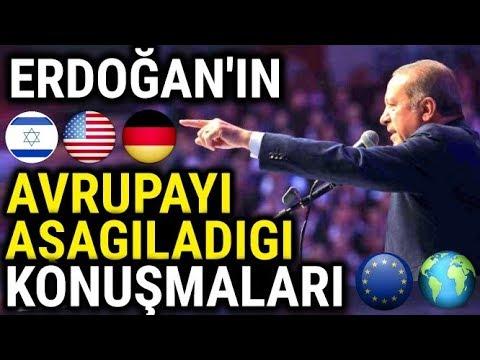 Erdoğanın Avrupayı Aşağıladığı Konuşmaları.. (ÖZEL)