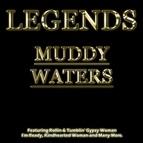 Muddy Waters альбом Legends - Muddy Waters