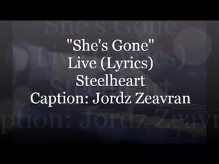 Steelheart - She's Gone (Live, Lyrics)
