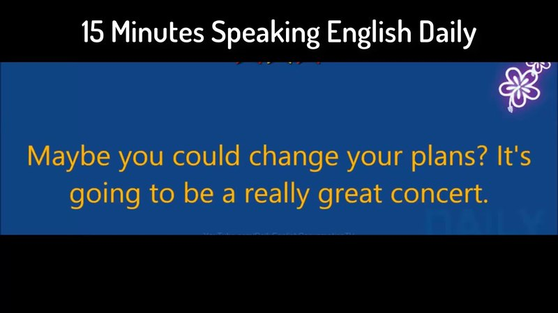 15 Minutes Learn English Daily - Practice Speaking English - American English 2018