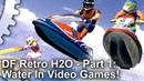 DF Retro H2O! Рендеринг воды: Wave Race 64, Quake, Duke Nukem 3D Многое другое!