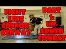 Fight Like Connor Kenway AKA Ratonhnhakéton Part 1 Unarmed Combat
