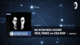 Raz Nitzan Music Sessions - Vocal Trance with Cold Rush (Chapter 7) FREE DOWNLOAD