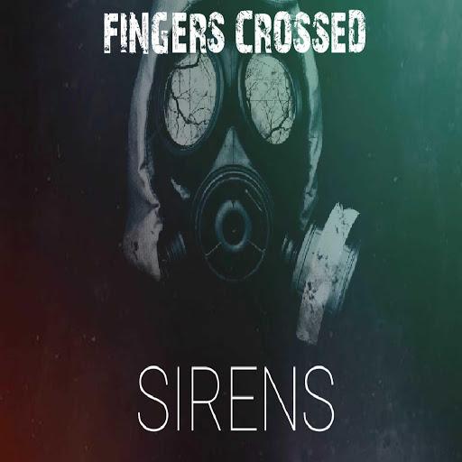Fingers Crossed альбом Sirens